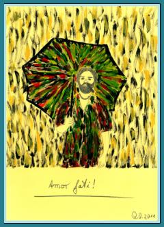Amor fati! Lebensweisheiten, Bilder mit Sprüchen, Zitate und Aphorismen Leben