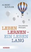 Leben lernen - ein Leben lang, Buch von Albert Kitzler